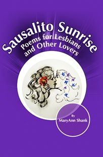 Cover for Sausalito Sunrise: Poems for Lesbians and Other Lovers